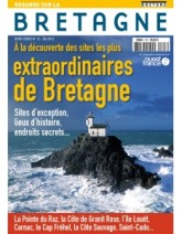 A la découverte des sites les plus extraordinaires de Bretagne