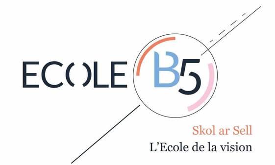 B5, Skol ar sell, l'école de la vision — -